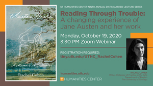 Virtual Public Lecture Reading Through Trouble A Changing Experience of Jane Austen Oct 19th 230 Central Time